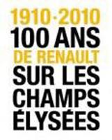 1910-2010: Renault   cien años en Camps Elysees